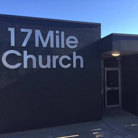Welcome to 17 Mile Church!